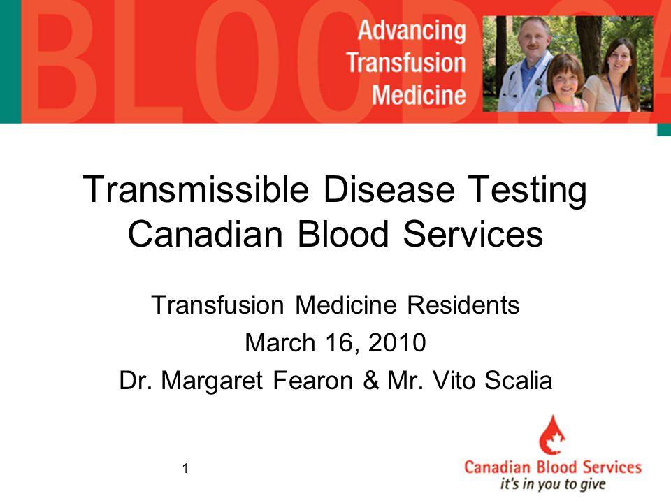 Transmissible Disease Testing Canadian Blood Services