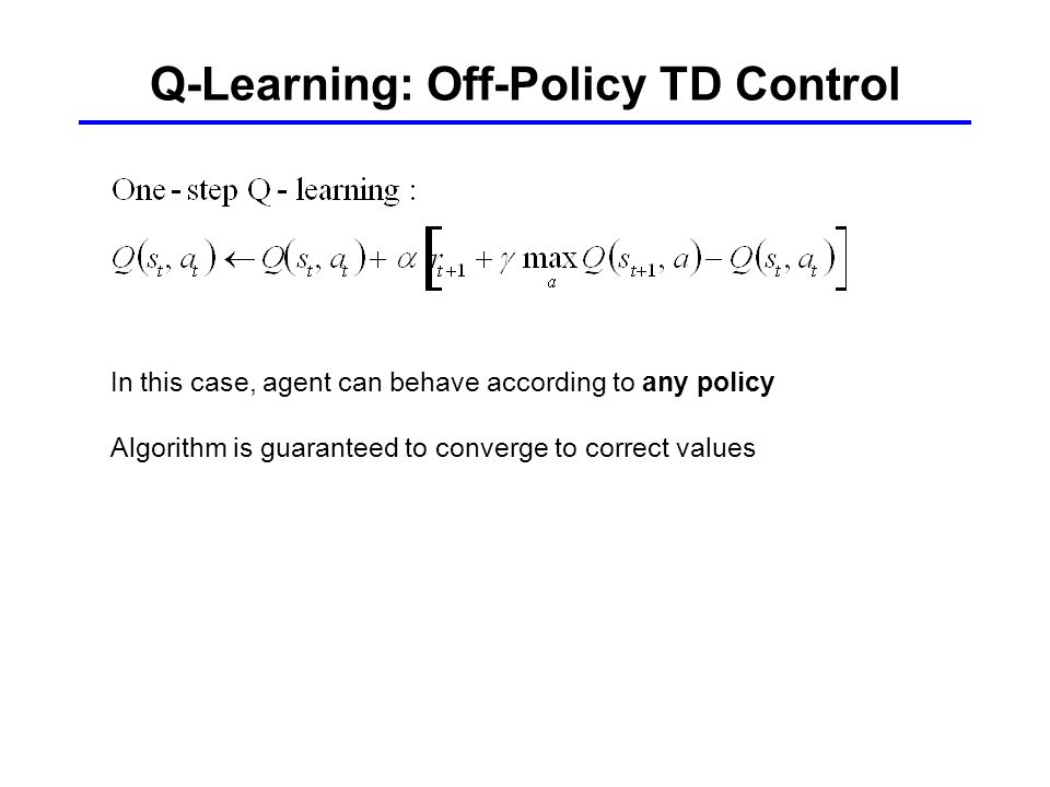 Q-Learning: Off-Policy TD Control