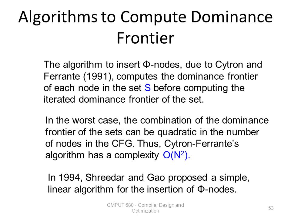 Algorithms to Compute Dominance Frontier
