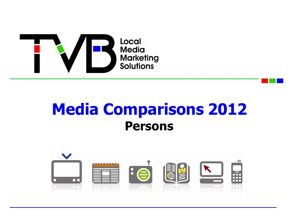 Media Comparisons 2012 Persons