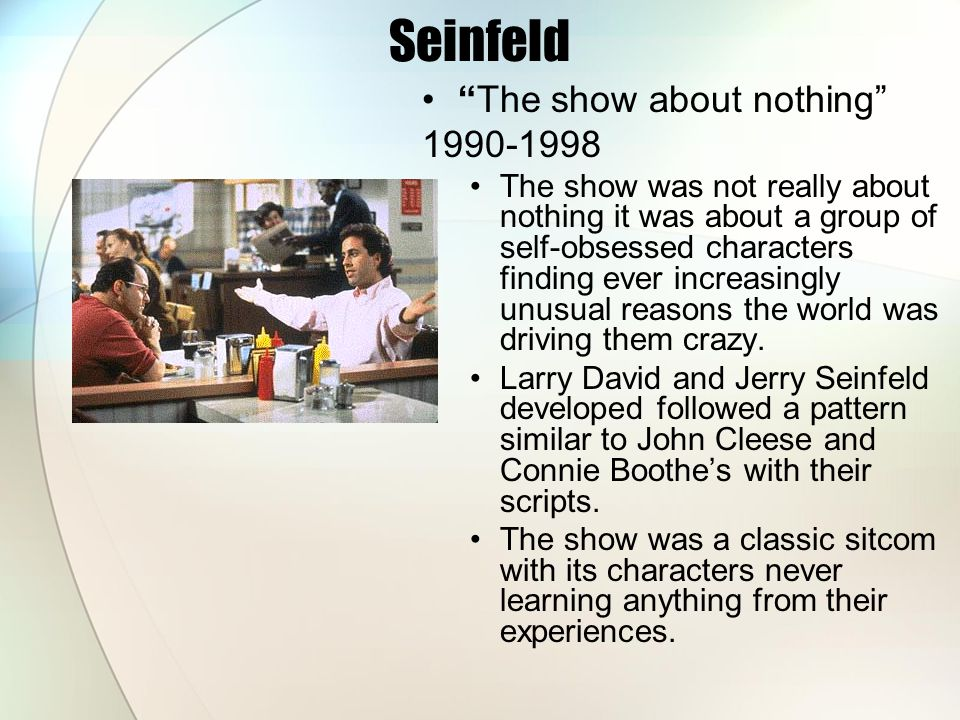 Seinfeld The show about nothing 1990-1998
