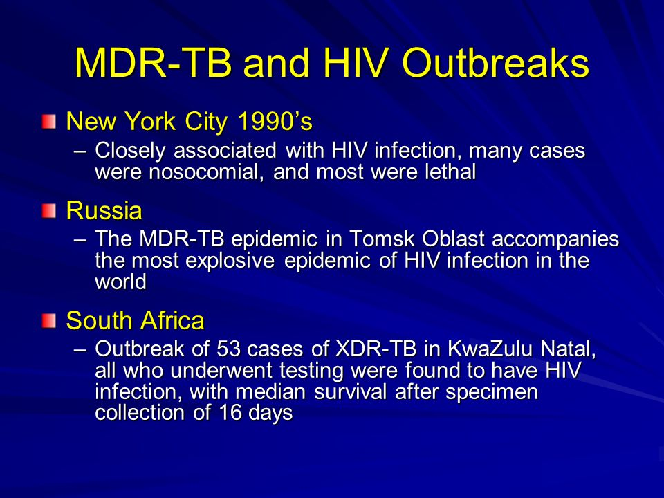 MDR-TB and HIV Outbreaks