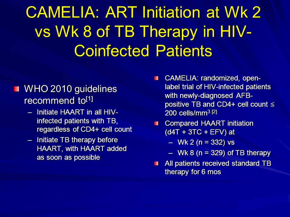 CAMELIA: ART Initiation at Wk 2 vs Wk 8 of TB Therapy in HIV-Coinfected Patients