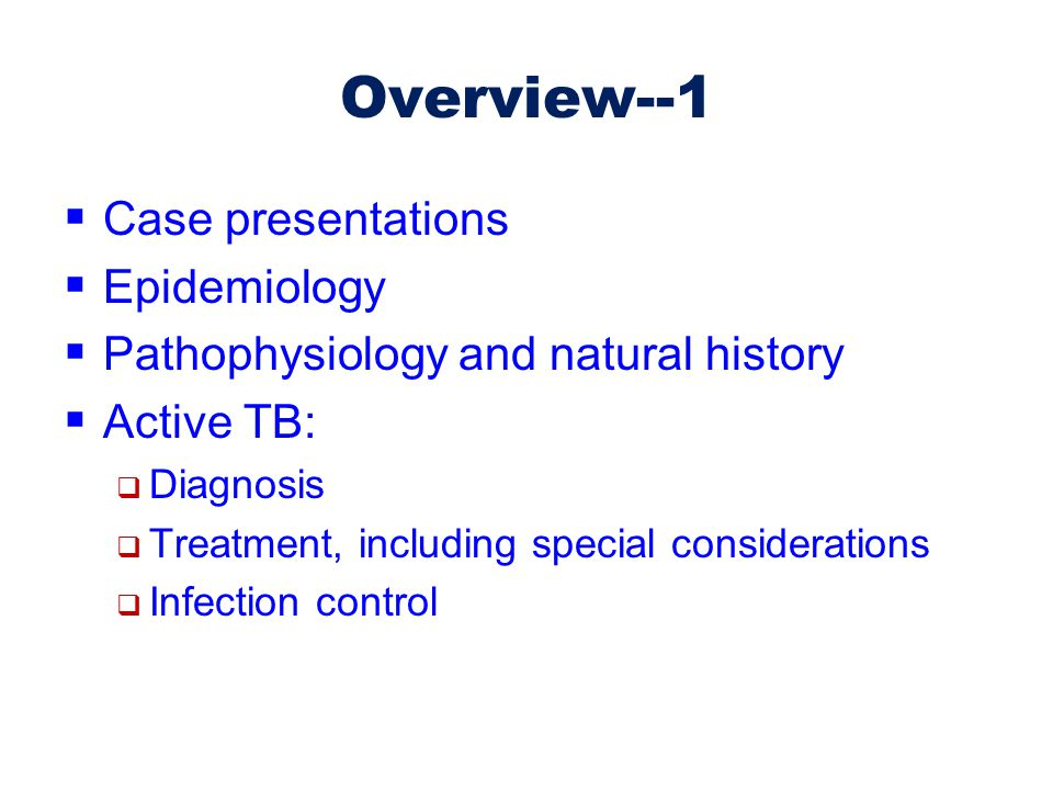 Overview--1 Case presentations Epidemiology
