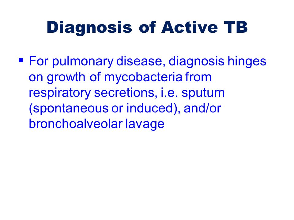 Diagnosis of Active TB