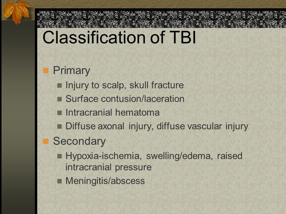 Classification of TBI Primary Secondary