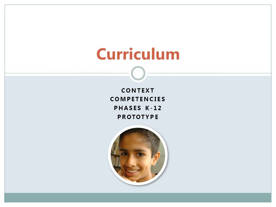 Context Competencies Phases K-12 Prototype
