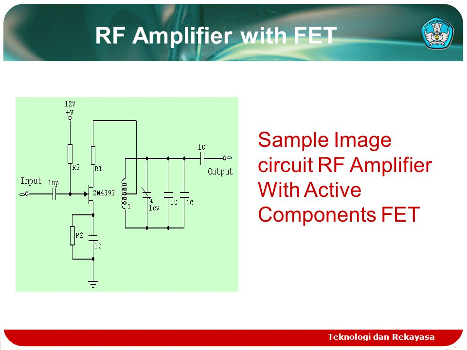 RF Amplifier with FET Sample Image circuit RF Amplifier With Active Components FET.