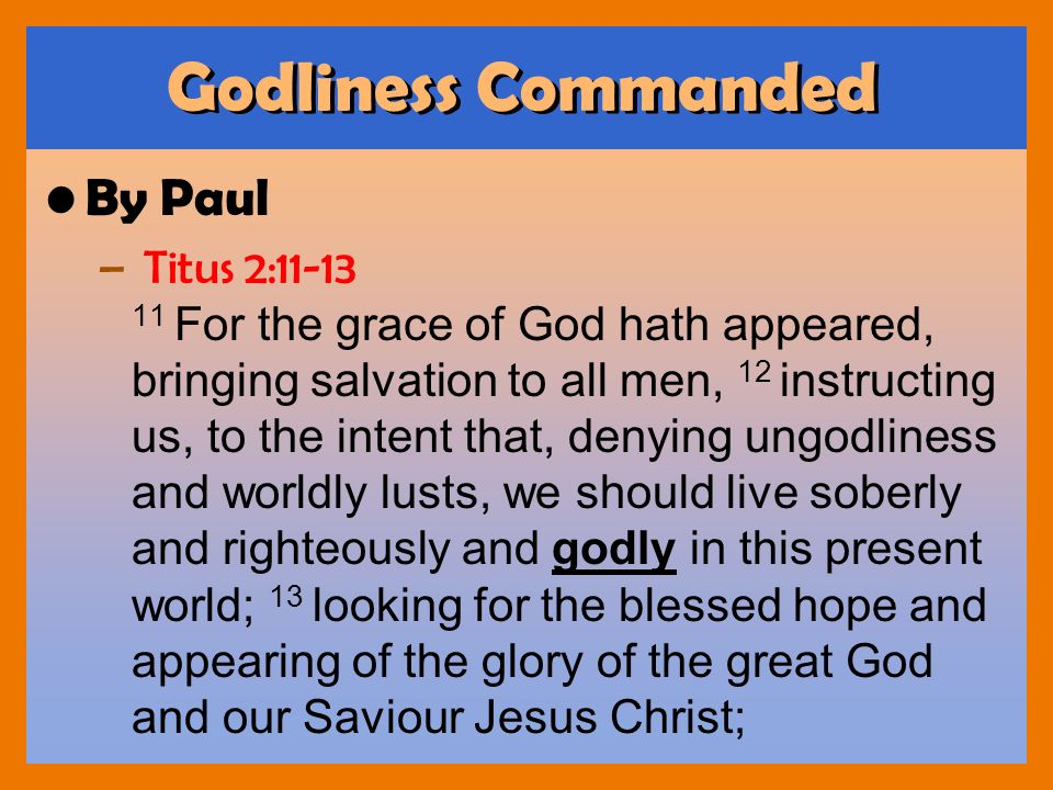 Godliness Commanded By Paul