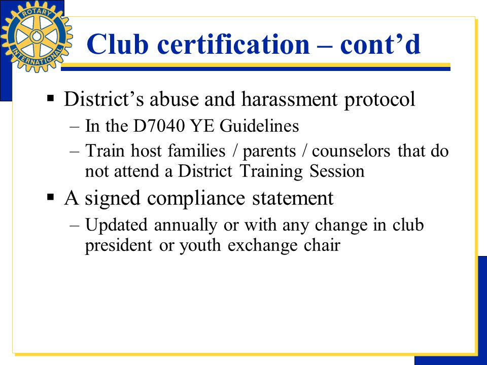 Club certification – cont'd