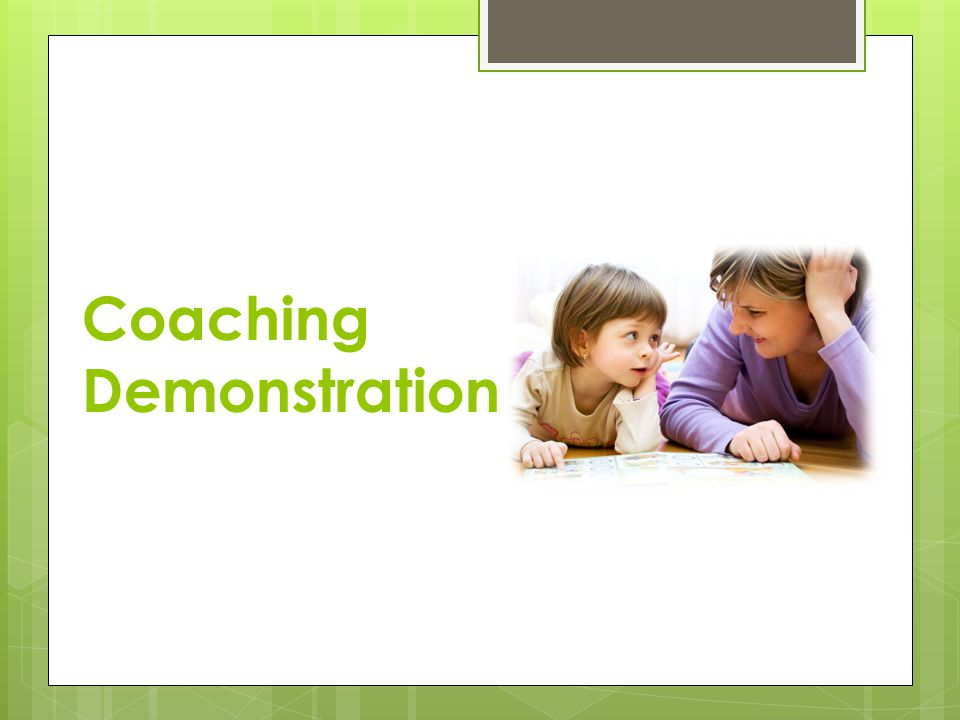 Coaching Demonstration