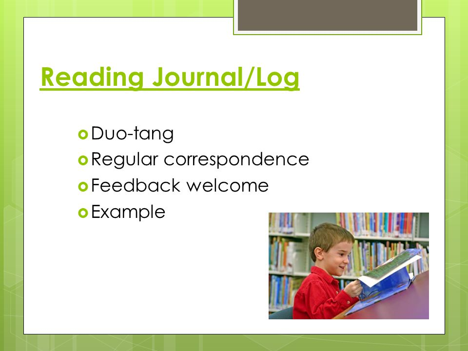 Reading Journal/Log Duo-tang Regular correspondence Feedback welcome