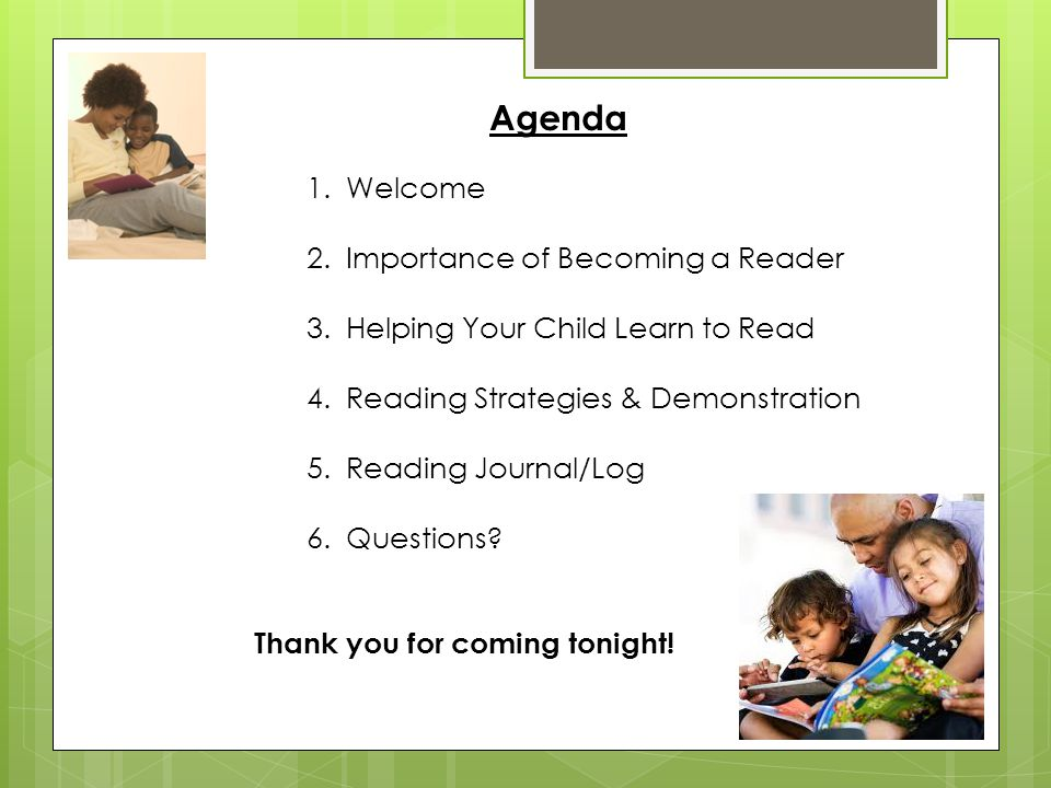 Agenda Welcome Importance of Becoming a Reader