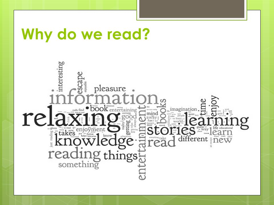 Why do we read