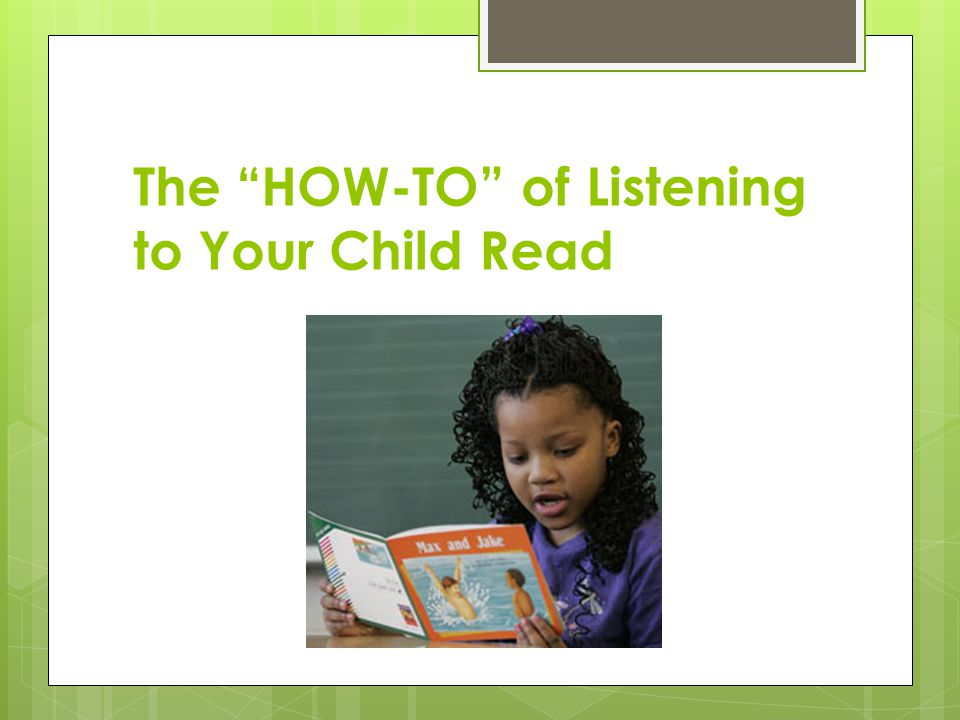 The HOW-TO of Listening to Your Child Read