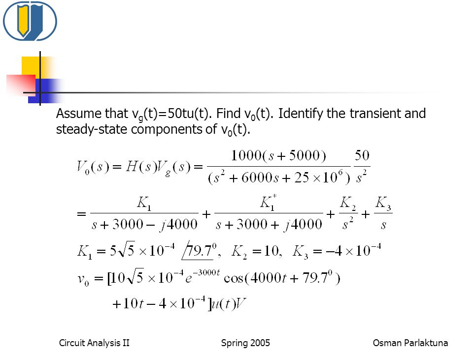 Assume that vg(t)=50tu(t). Find v0(t)