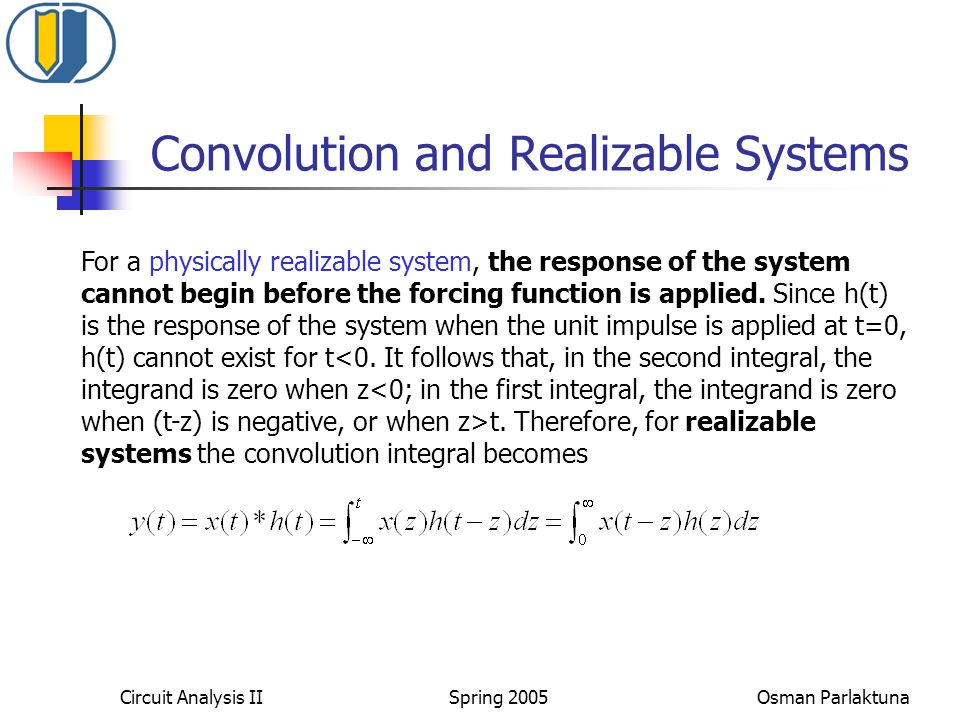 Convolution and Realizable Systems