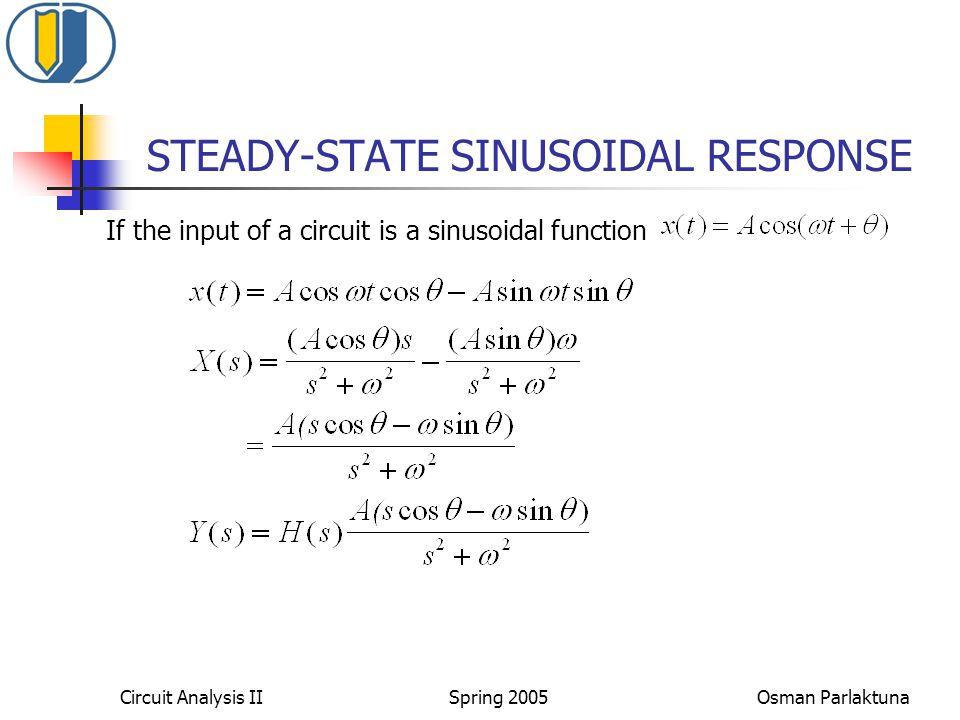 STEADY-STATE SINUSOIDAL RESPONSE