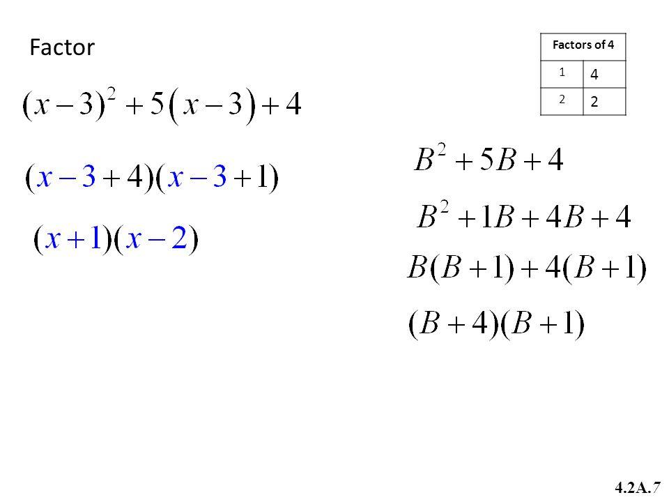 Factor Factors of 4 1 4 2 4.2A.7
