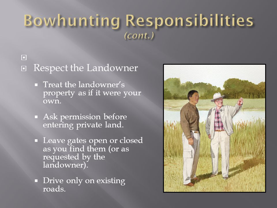 Bowhunting Responsibilities (cont.)
