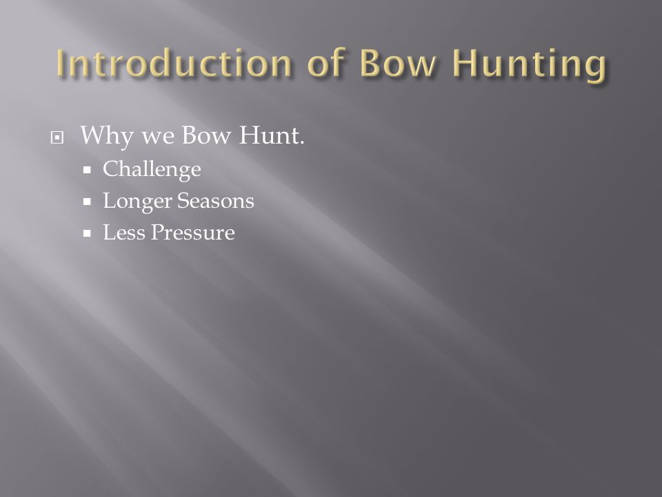 Introduction of Bow Hunting
