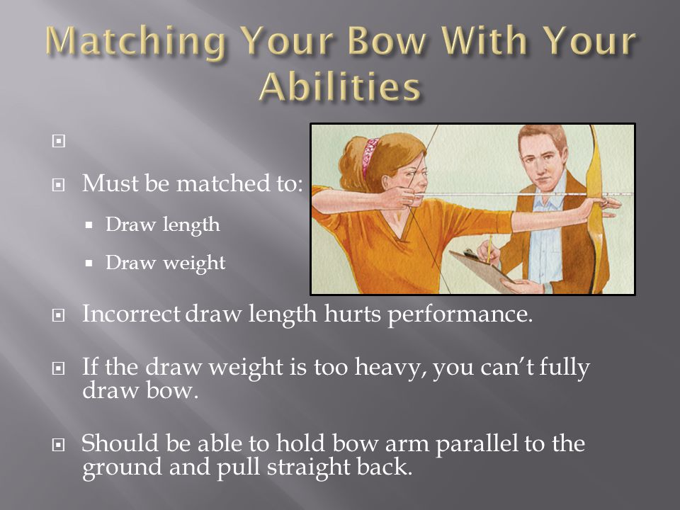 Matching Your Bow With Your Abilities