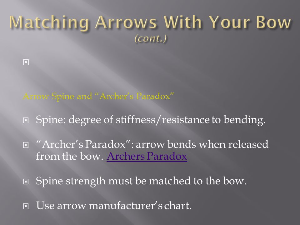 Matching Arrows With Your Bow (cont.)