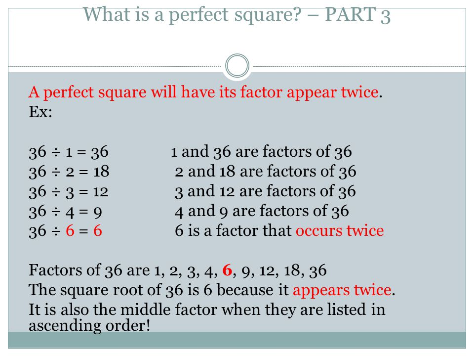 What is a perfect square – PART 3