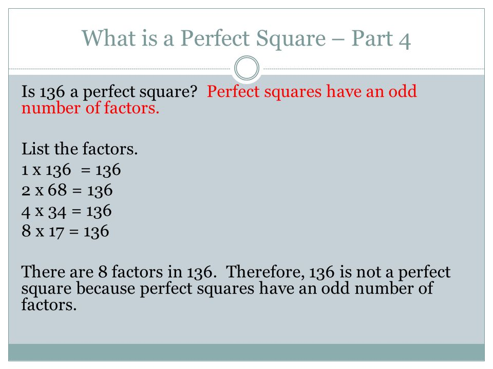 What is a Perfect Square – Part 4