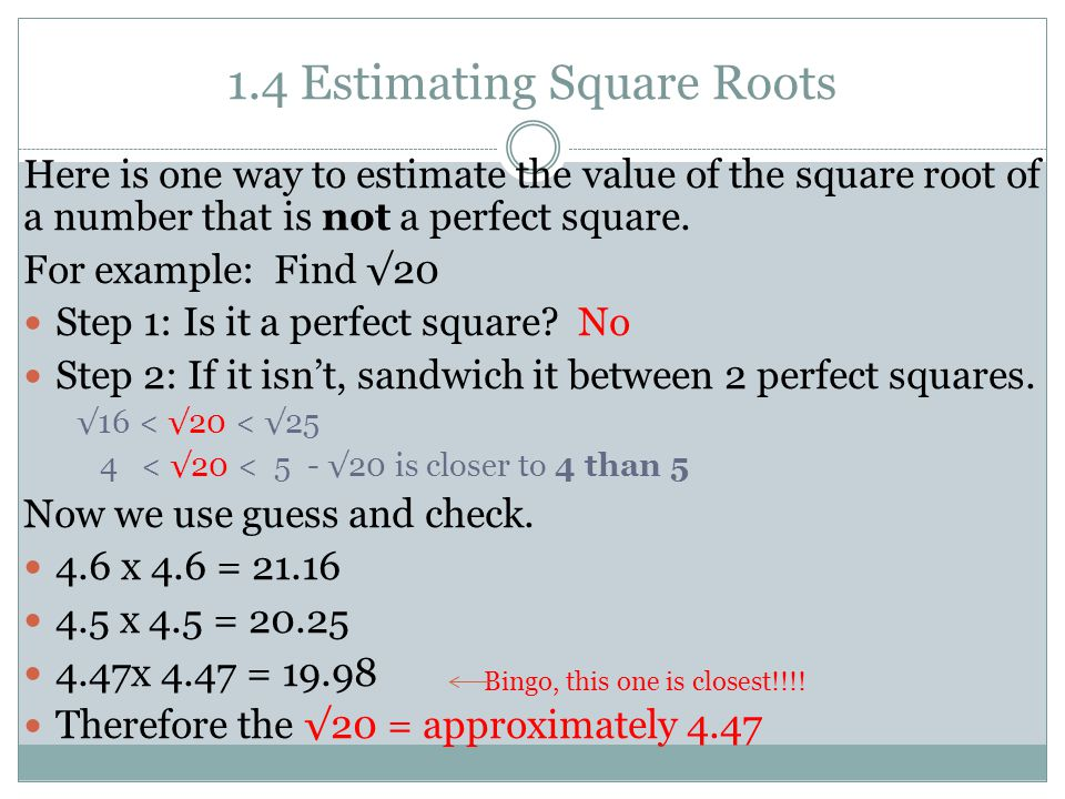 1.4 Estimating Square Roots