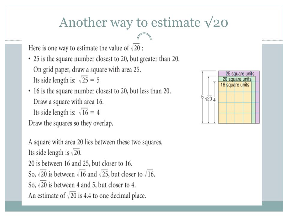 Another way to estimate √20