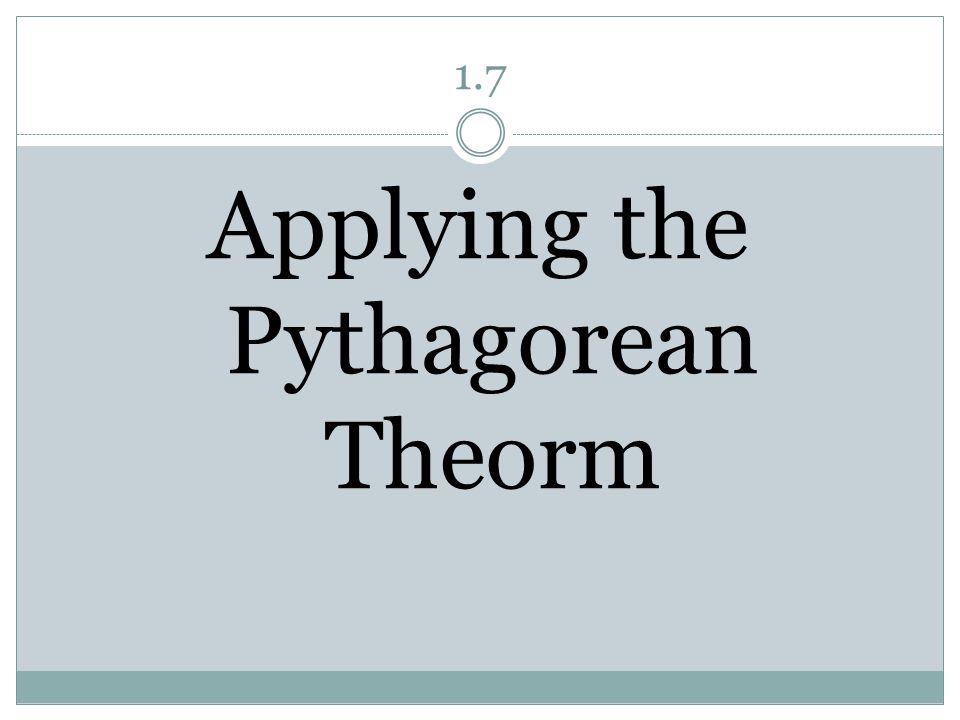 Applying the Pythagorean Theorm
