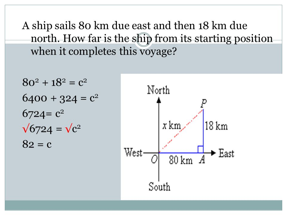 A ship sails 80 km due east and then 18 km due north