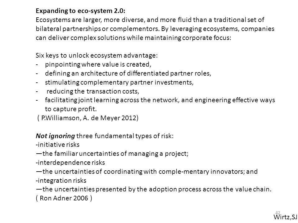 Expanding to eco-system 2.0: