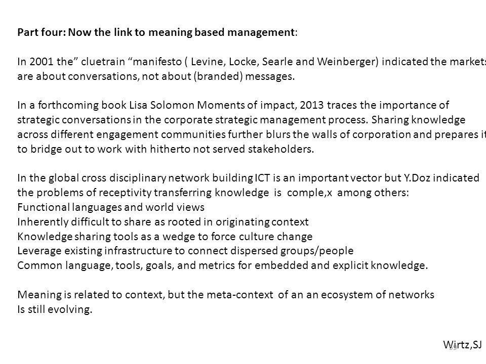 Part four: Now the link to meaning based management: