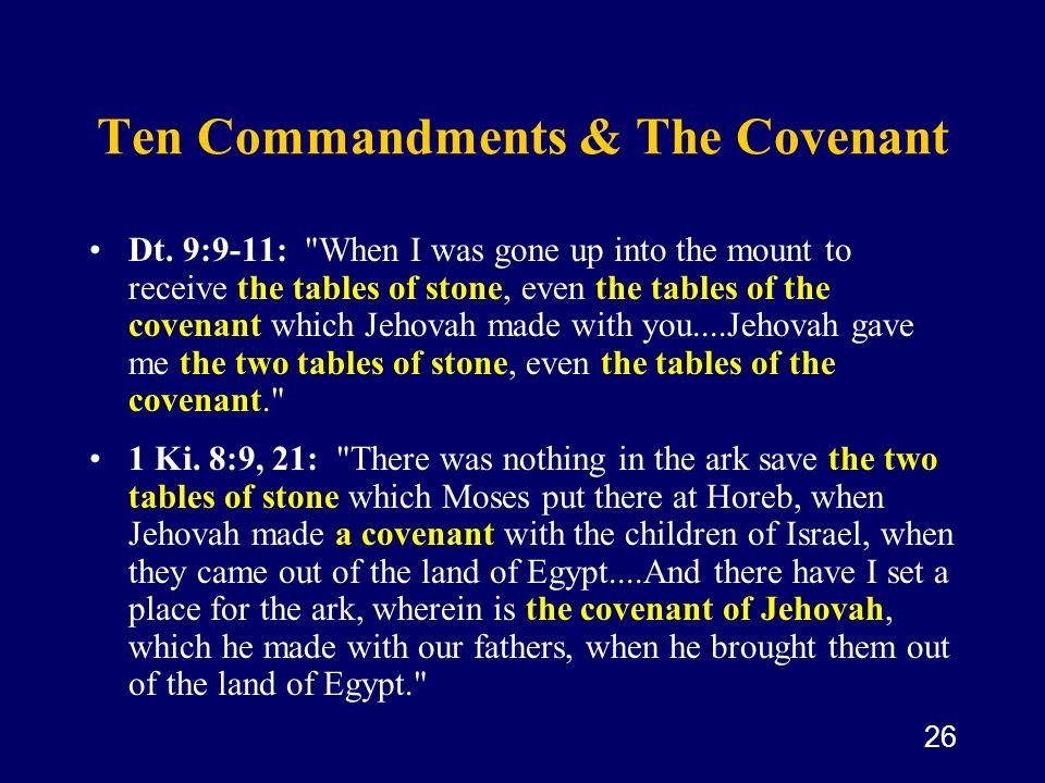 Ten Commandments & The Covenant