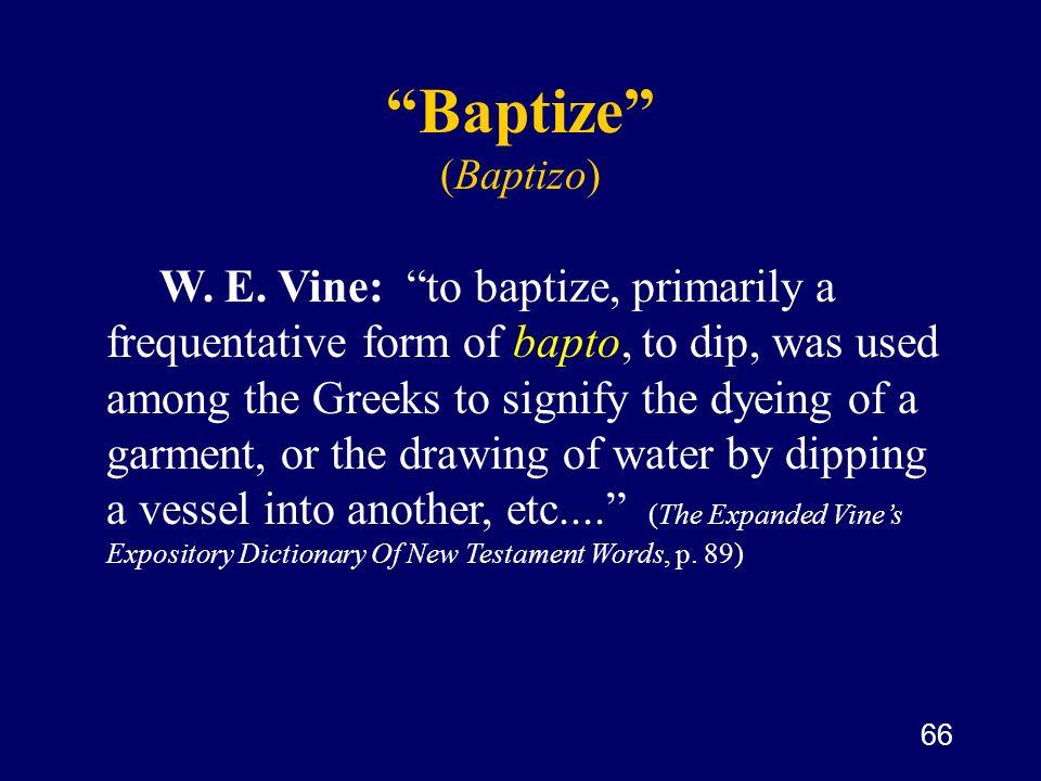 Baptize (Baptizo)