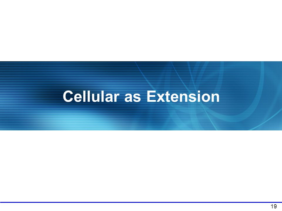 Cellular as Extension