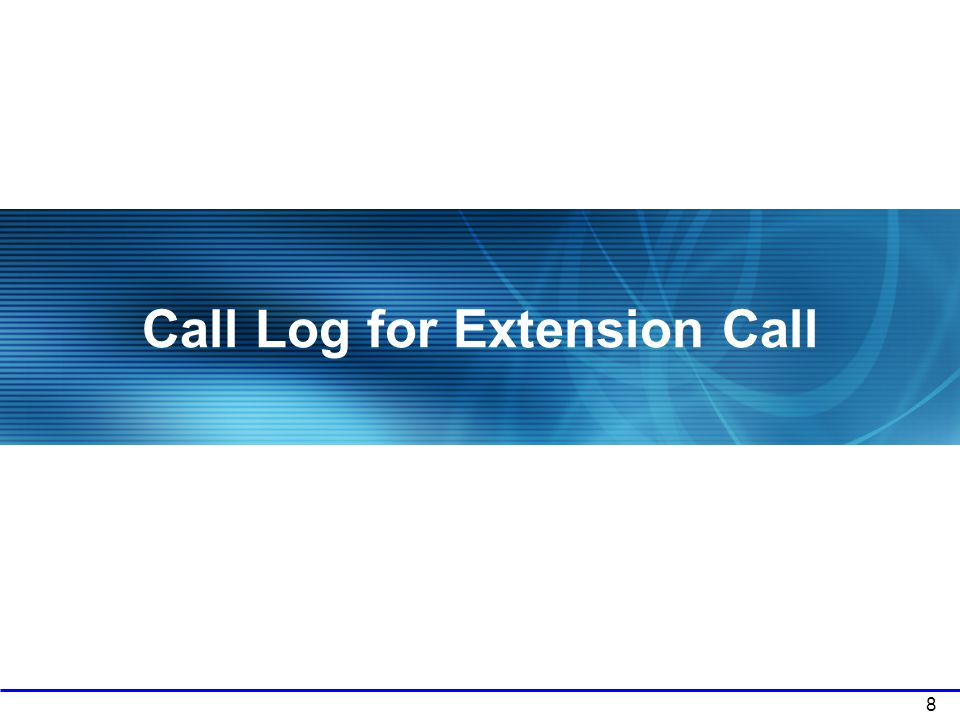 Call Log for Extension Call