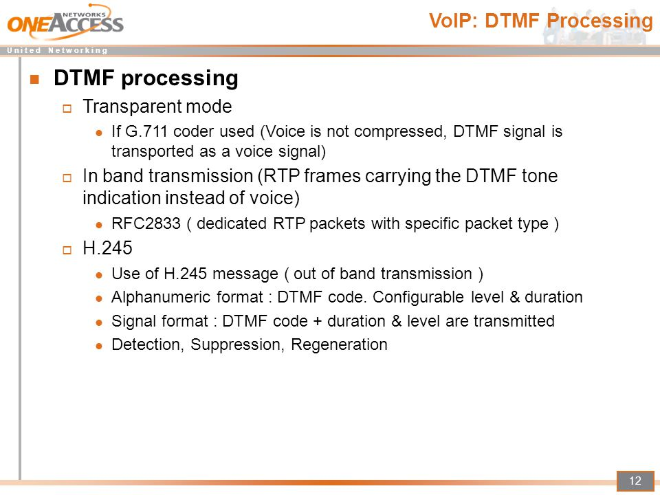 DTMF processing VoIP: DTMF Processing Transparent mode
