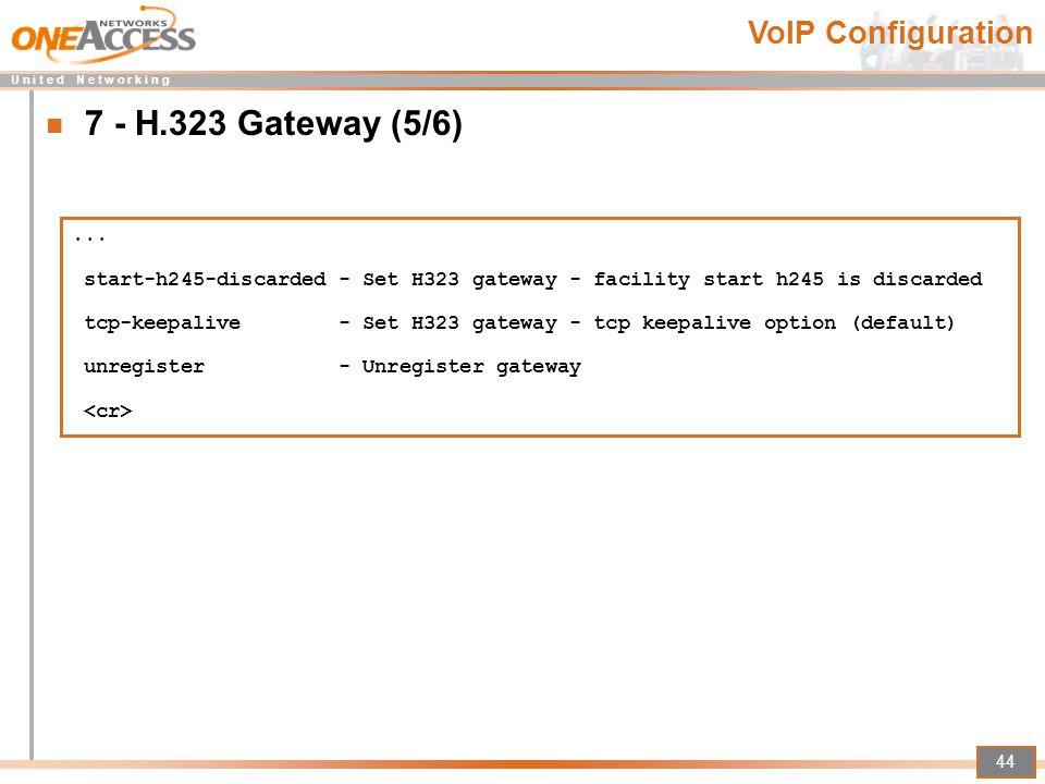 7 - H.323 Gateway (5/6) VoIP Configuration ...