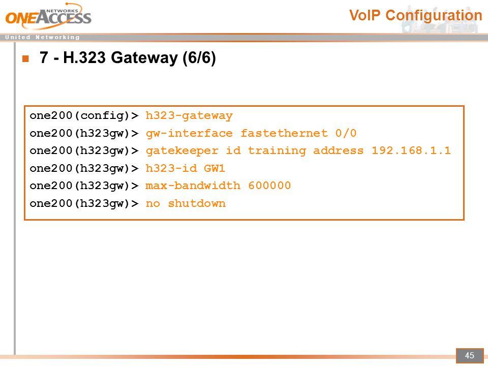 7 - H.323 Gateway (6/6) VoIP Configuration