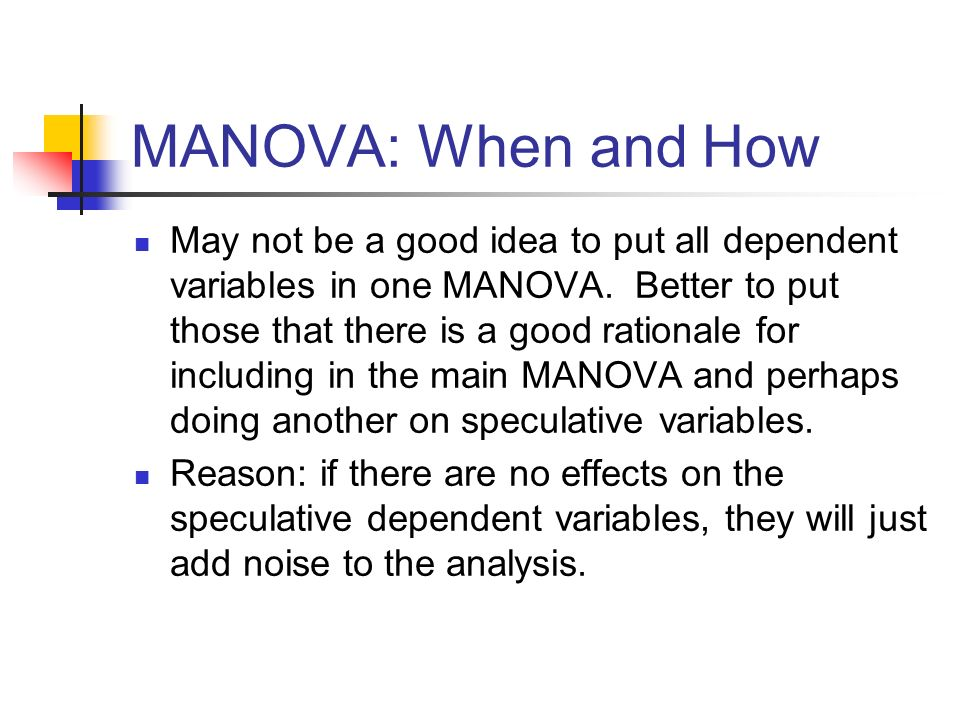 MANOVA: When and How