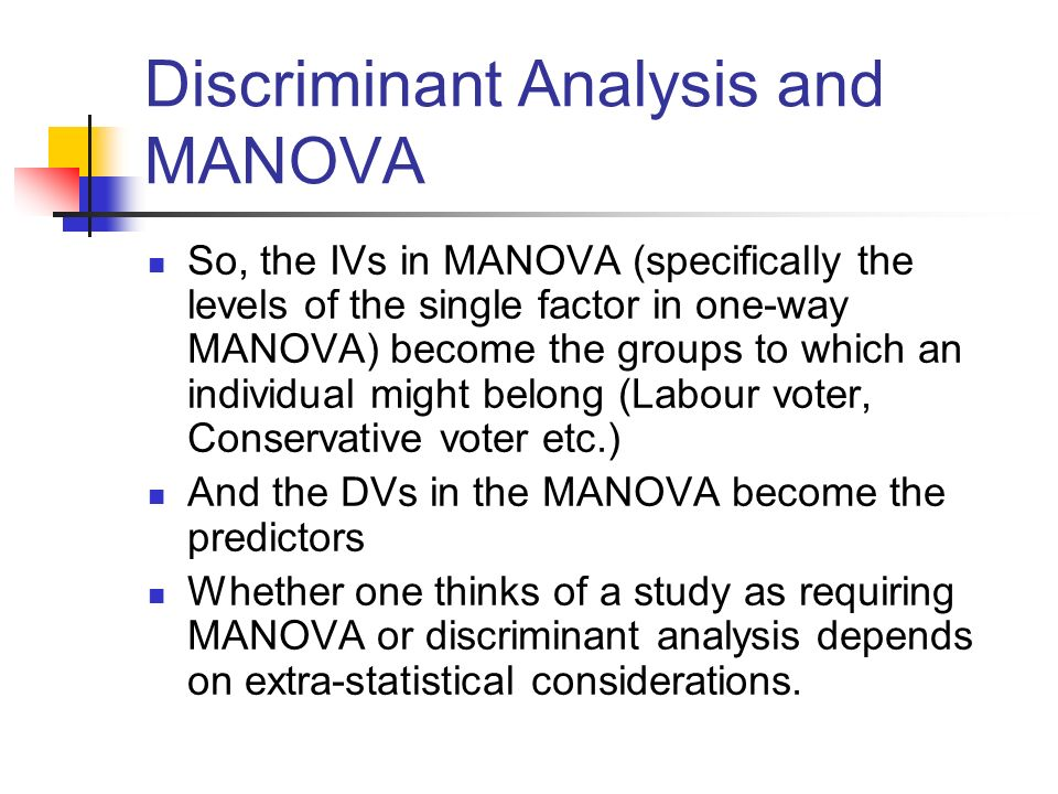 Discriminant Analysis and MANOVA