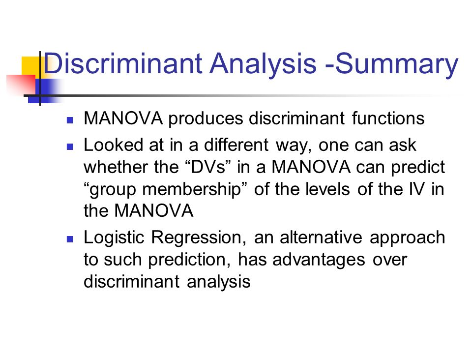 Discriminant Analysis -Summary