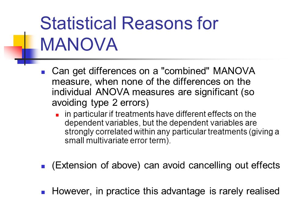 Statistical Reasons for MANOVA