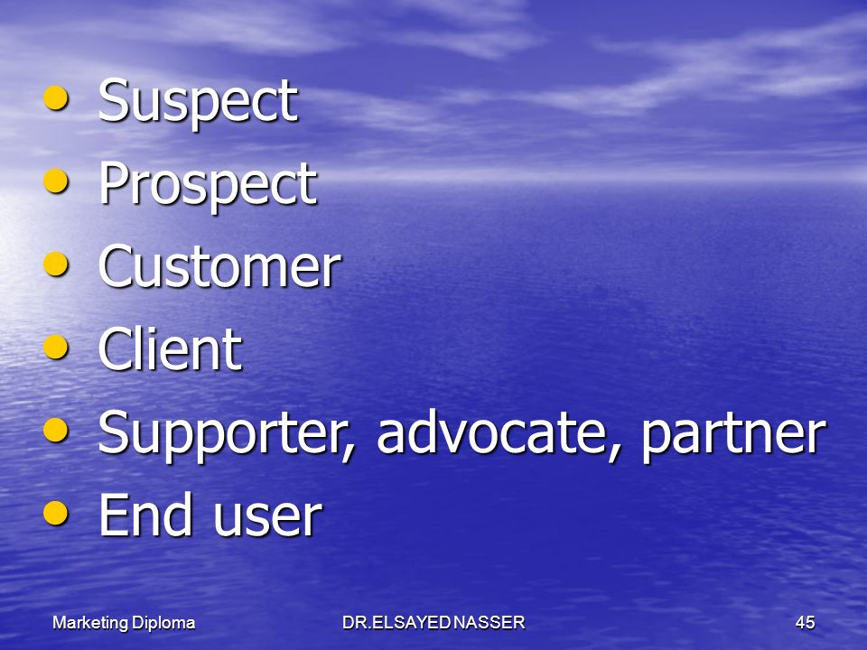 Supporter, advocate, partner End user