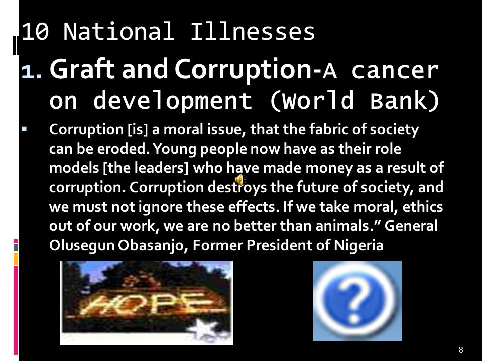 Graft and Corruption-A cancer on development (World Bank)