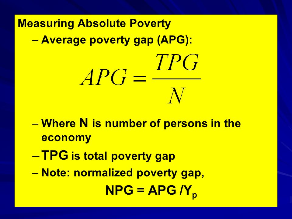 TPG is total poverty gap