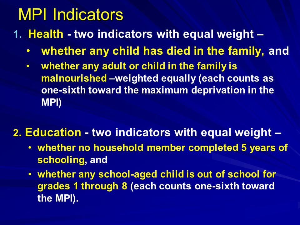 MPI Indicators Health - two indicators with equal weight –